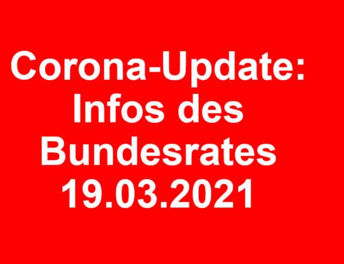 Corona-Update: Infos des Bundesrates vom 19.03.2021