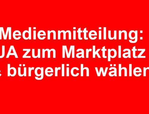 Unternehmer wählen und JA zur Neugestaltung Marktplatz & Bohl
